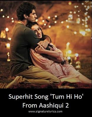 Tum Hi Ho Lyrics - Arijit Singh | Aashiqui 2 Song