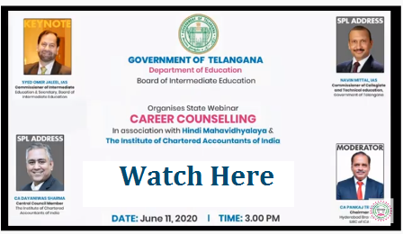 The Secretary, Board of Intermediate Education has requested all Intermediate students to join in the Webinar to learn about the World of opportunities and make proper and informed decisions about their career and future. State Webinar on Career Counselling on 11th June, 2020 from 3.00 PM onwards. telangana-board-of-intermediate-webinar-on-career-counselling