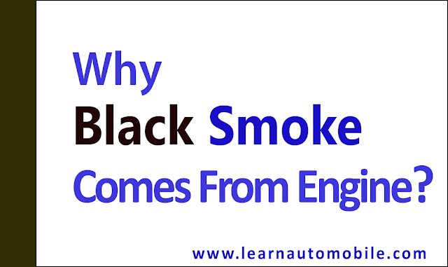 Why black smoke comes from engine