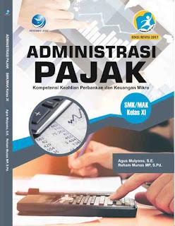 Administrasi Pajak,Kompetensi Keahlian Perbankan dan Keuangan Mikro SMK/MAK Kelas XI