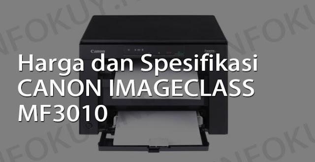 harga dan spesifikasi printer canon imageclass mf3010