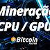 Minergate – Use CPU ou GPU para Minerar Bitcoins