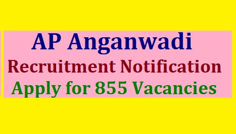 AP Anganwadi Recruitment Notification 2020-Apply for 855 Vacancies