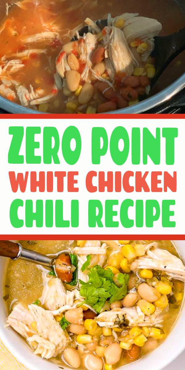 The easiest Zero Point Weight Watchers White Chicken Chili made with chicken breast, beans, corn, and green salsa is hearty, filling, and super delicious. Make it stovetop, in the slow cooker, or in the Instant Pot. #whitechicken #chicken #chickenchili #slowcooker #instantpot #weightwatchers