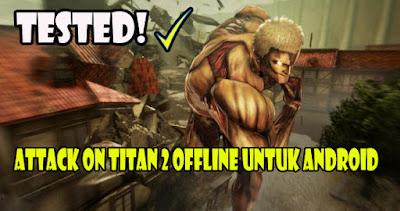Update-Download-Attack-On-Titan-2-Offline-Untuk-Android-Mobile