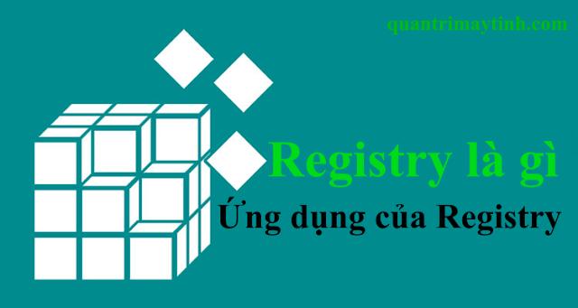 Registry là gì