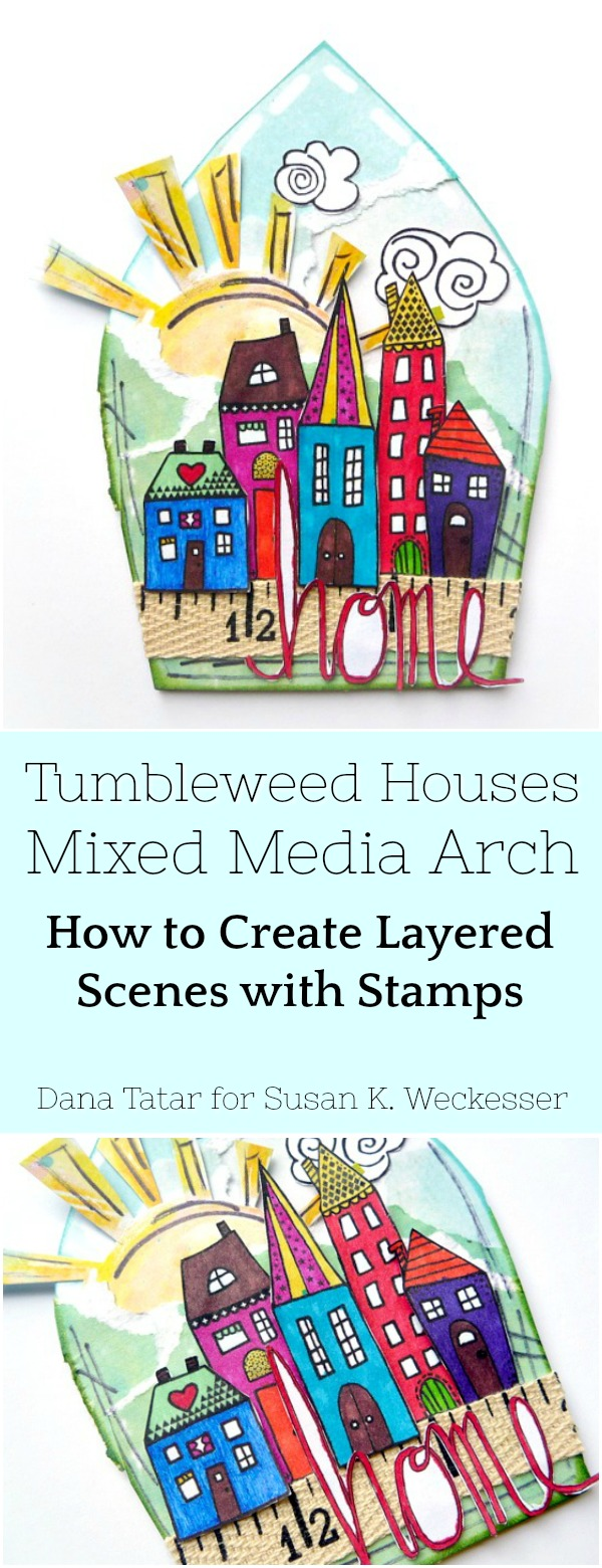 Tumbelweed Houses Mixed Media Arch with Layered Stamped Images