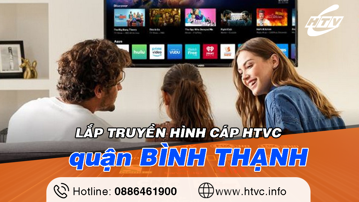 Tổng đài Lắp truyền hình cáp HTVC Quận Bình Thạnh