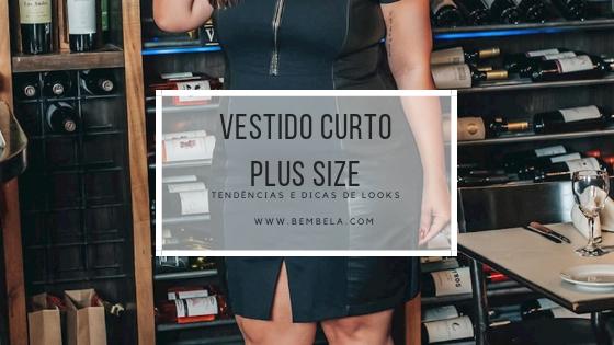 Vestido curto plus size: tendências e dicas de looks
