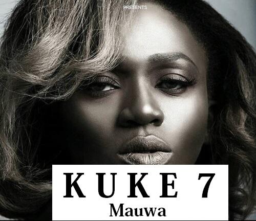 Audio |  Kuke 7 - Mauwa | Download Mp3