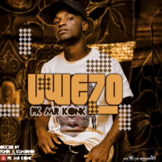AUDIO | [ PK MR KONK - UWEZO | DOWNLOAD NOW