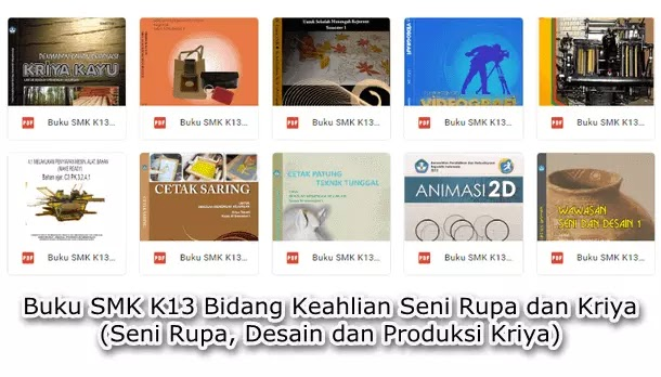 Buku SMK K13 Bidang Keahlian Seni Rupa dan Kriya (Seni Rupa, Desain dan Produksi Kriya)