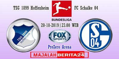 Prediksi Hoffenheim vs Schalke 04 — 20 Oktober 2019