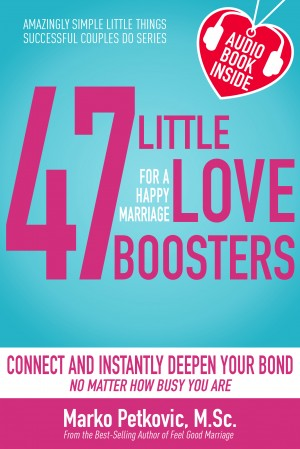 47 Little love boosters for your Marriage