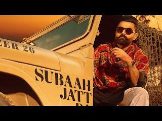 Subaah Jatt Da Lyrics Amrit Maan Song Download
