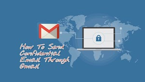 Confidential Emails : Gmail New Features 2018 In Hindi
