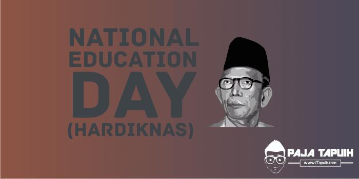 5 Quotes Keren National Education Day Hardiknas Paja Tapuih