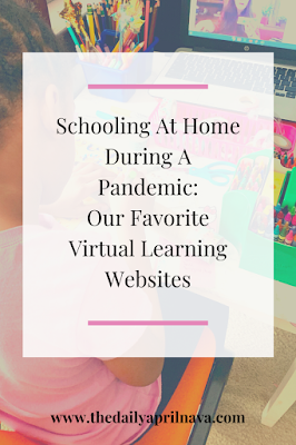 Schooling At Home During A Pandemic: Our Favorite Virtual Learning Websites - TheDailyAprilnAva