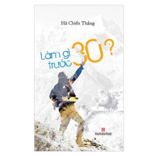 Làm Gì Trước 30 ebook PDF-EPUB-AWZ3-PRC-MOBI