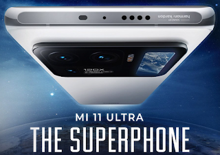 Xiaomi Mi Ultra 11 Superphone : Full Phone Specification, Launch Date, Expected price in India