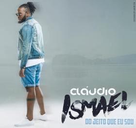 BAIXAR EP    Cláudio Ismael - Do Jeito Que Eu Sou    2019