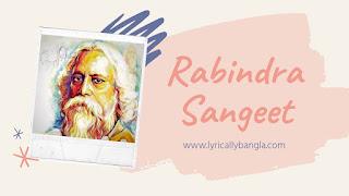 Rabindra Sangeet Lyrics   Full Rabindra Sangeet List Collection