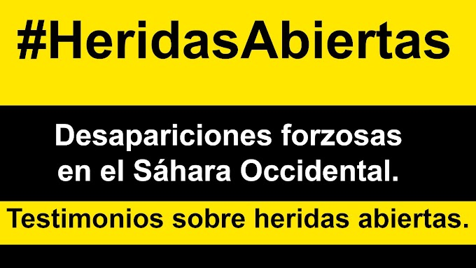 #HeridasAbiertas: Desapariciones forzadas en el Sáhara Occidental
