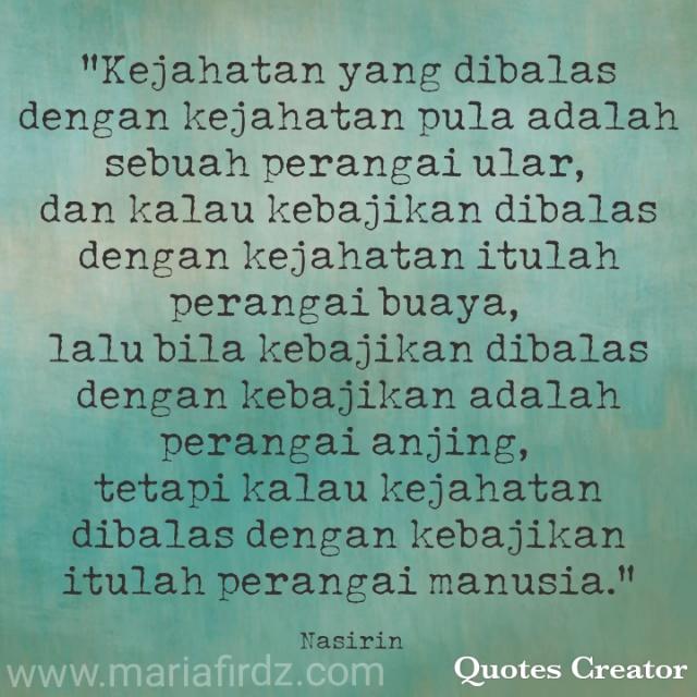 Islamic Quote #4: Beza Perangai Binatang dengan Perangai Manusia
