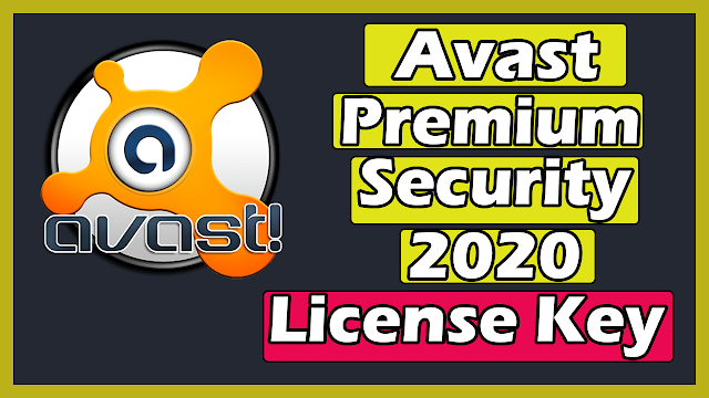 Download Avast Premium Security 2020 With License Key Activation Code Till 2050