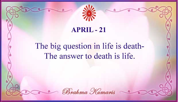Thought For The Day April 21