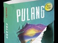 Resensi Novel Populer - Pulang (Tereliye) Lengkap