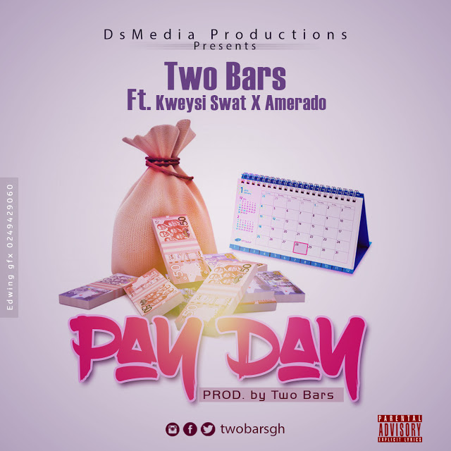 Two Bars ft. Kweysi Swat & Amerado - Pay Day (Prod. By Two Bars)