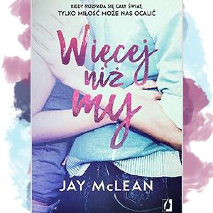 Jay McLean - Więcej. Tom 1. Więcej niż my