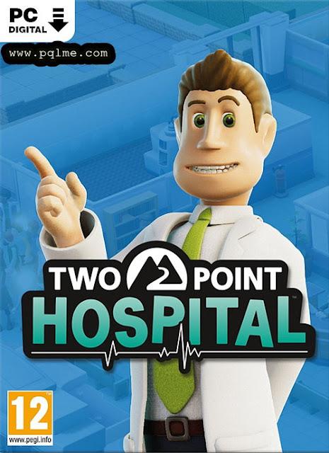 تحميل لعبه Two Point Hospital 2018 للكمبيوتر كامله  برابط واحد مباشر