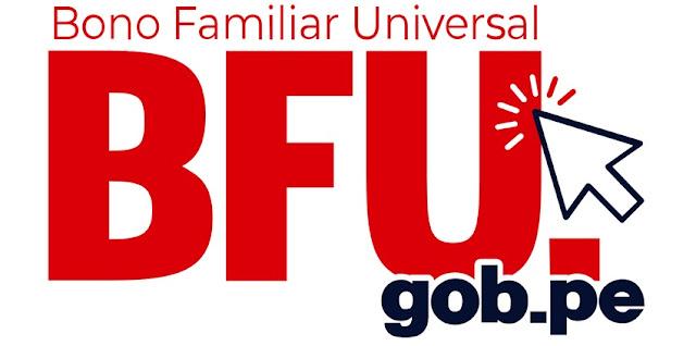 WWW.BFU.GOB.PE LINK Cronograma y fecha de pago segundo Bono Universal