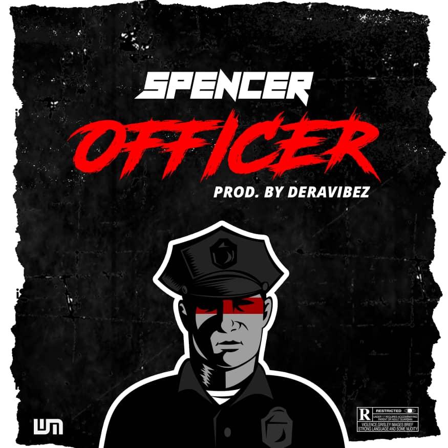 [Music] Spencer - Officer (prod. Deravibez)