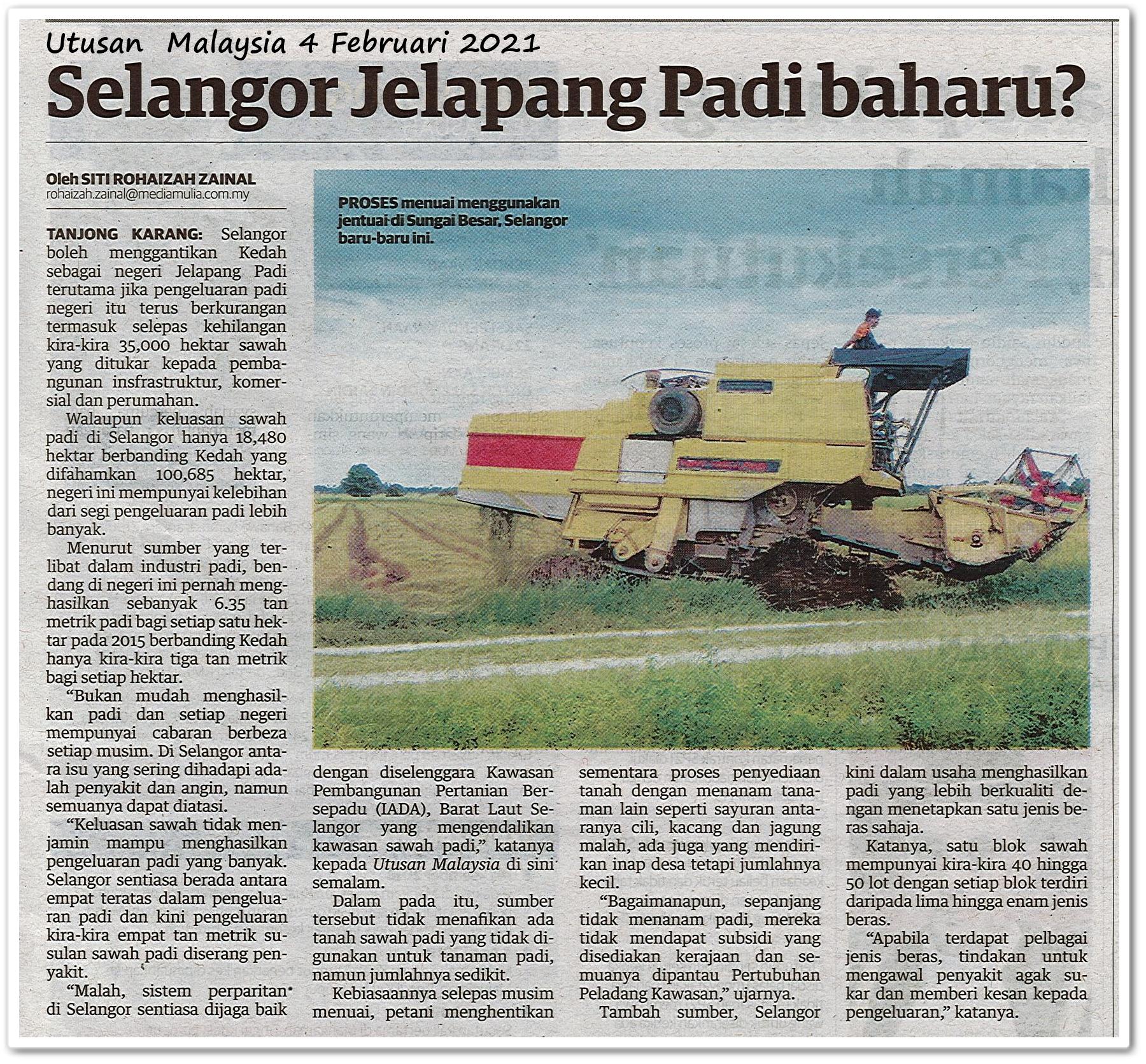 Selangor Jelapang Padi baharu? - Keratan akhbar Utusan Malaysia 4 Februari 2021