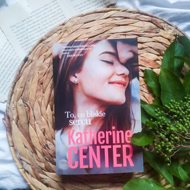 Wydawnictwo Muza: Katherine Center - To co bliskie sercu
