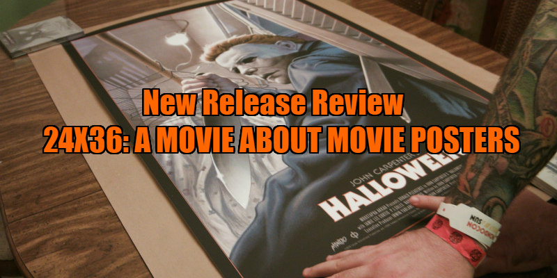 24X36: A MOVIE ABOUT MOVIE POSTERS review