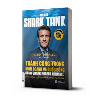 Thành công trong kinh doanh và cuộc sống cùng Shark Robert Herjavec ebook PDF EPUB AWZ3 PRC MOBI