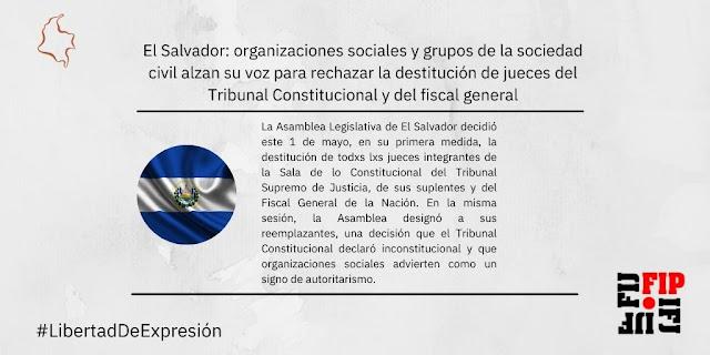 La FIP atenta en El Salvador ante posibles afectaciones a la libertad de prensa