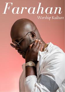 Worship Kulture - Farahan
