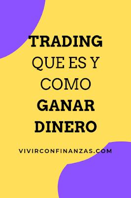 Trading : Como sacarle el máximo provecho para generar INGRESOS RECURRENTES