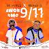 Music : DJ Vibez ft. Bravo G - Awon Omo 9/11