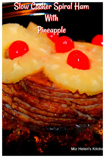 Slow Cooker Spiral Ham With Pineapple at Miz Helen's Country Cottage