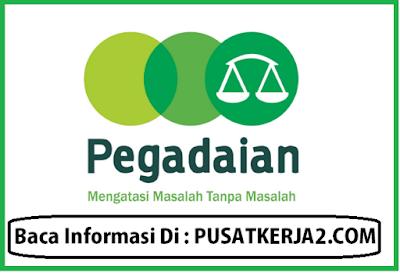 Lowongan Kerja Medan BUMN November 2019 PT Pegadaian