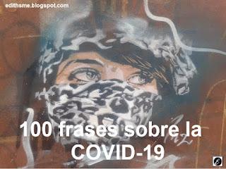 100 frases sobre la COVID-19