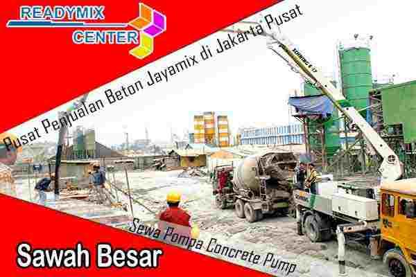 jayamix sawah besar, cor beton jayamix sawah besar, beton jayamix sawah besar, harga jayamix sawah besar, jual jayamix sawah besar