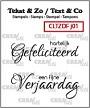 """Clearstempels """"hartelijk Gefeliciteerd"""" en """"een fijne Verjaardag"""" in 2 verschillende lettertypes. Clear stamps """"Happy Birthday"""" (Dutch words) and """"a nice Birthday"""" (Dutch words) in 2 different fonts."""