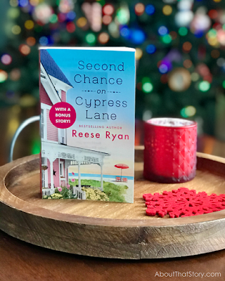Book Review: Second Chance on Cypress Lane by Reese Ryan | About That Story